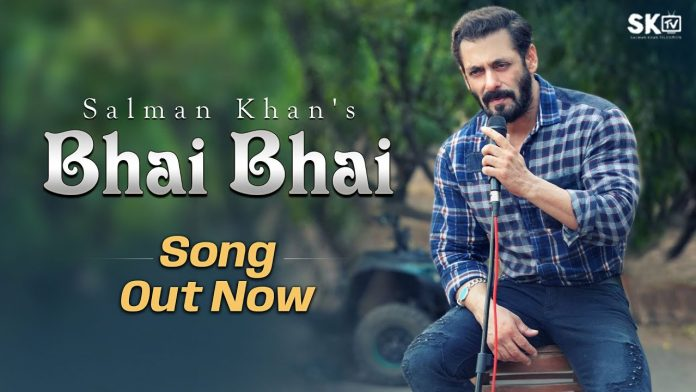 salman khan new song bhai bhai
